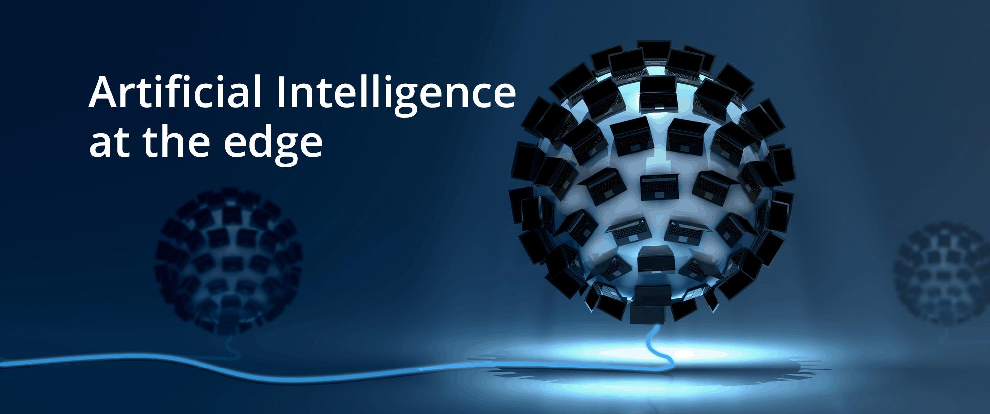 AI at the edge2